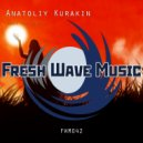 Anatoliy Kurakin - Deep Thoughts (Original Mix)