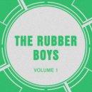 The Rubber Boys - Want It (Original Mix)
