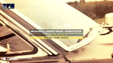 Mr.Da-Nos feat. Patrick Miller & Fatman Scoop - I Like To Move It (Official Music Video)