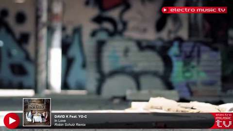 David K feat. Yo-C - In Love (Robin Schulz Remix).mp4
