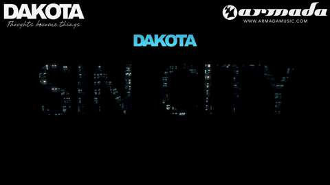 Dakota - Sin City (Official Music Video)